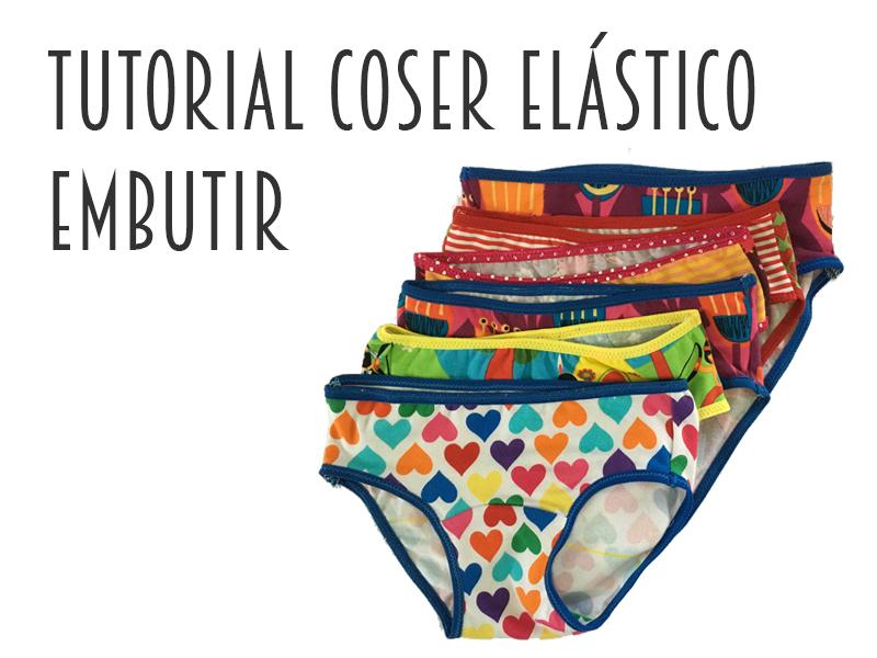 Tutorial Bragas II – elastico de embutir